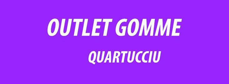 Outlet Gomme Quartucciu