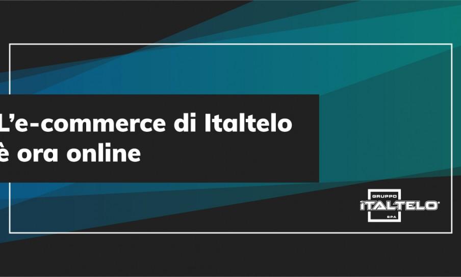 L'E-Commerce di Italtelo è ora online