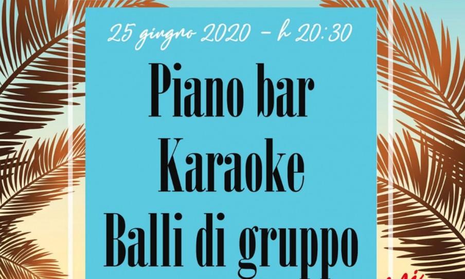 Piano Bar & Karaoke - 25 Giugno 2020